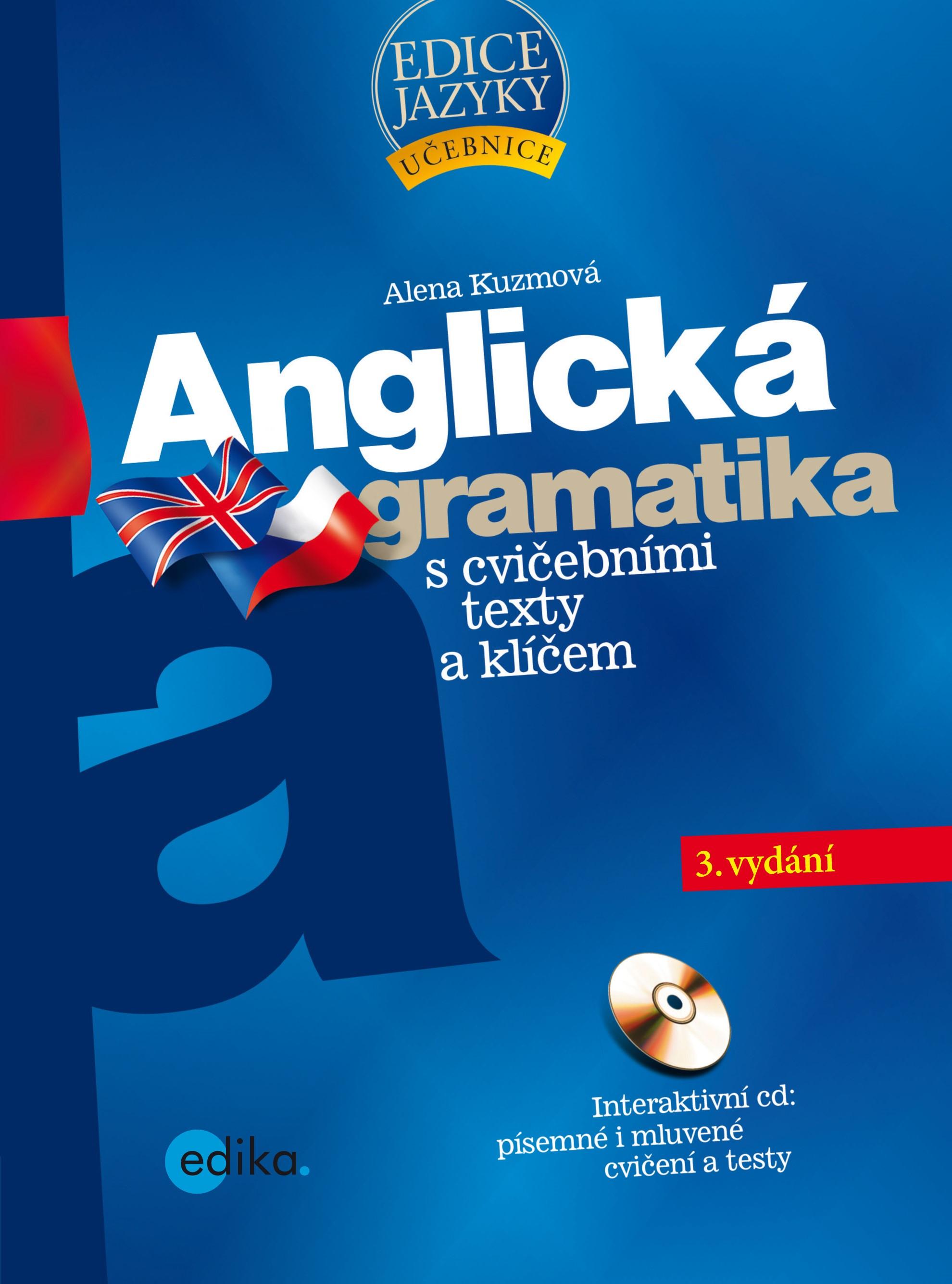 Anglická gramatika s cvičebními texty a klíčem |
