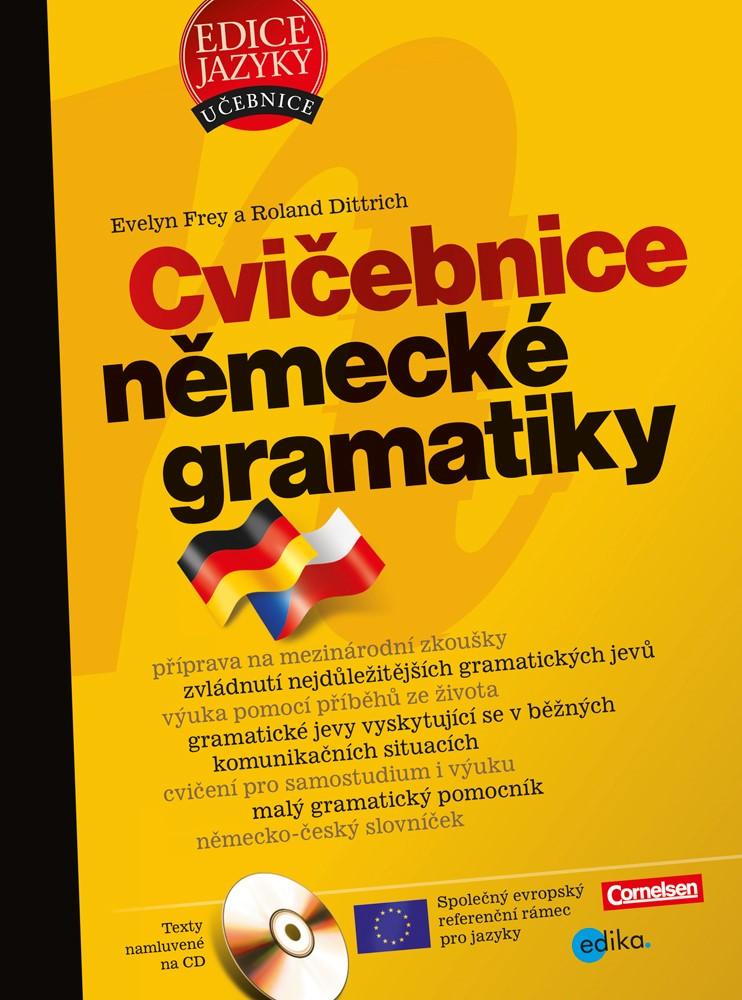 Cvičebnice německé gramatiky | Evelyn Frey, Roland Dittrich