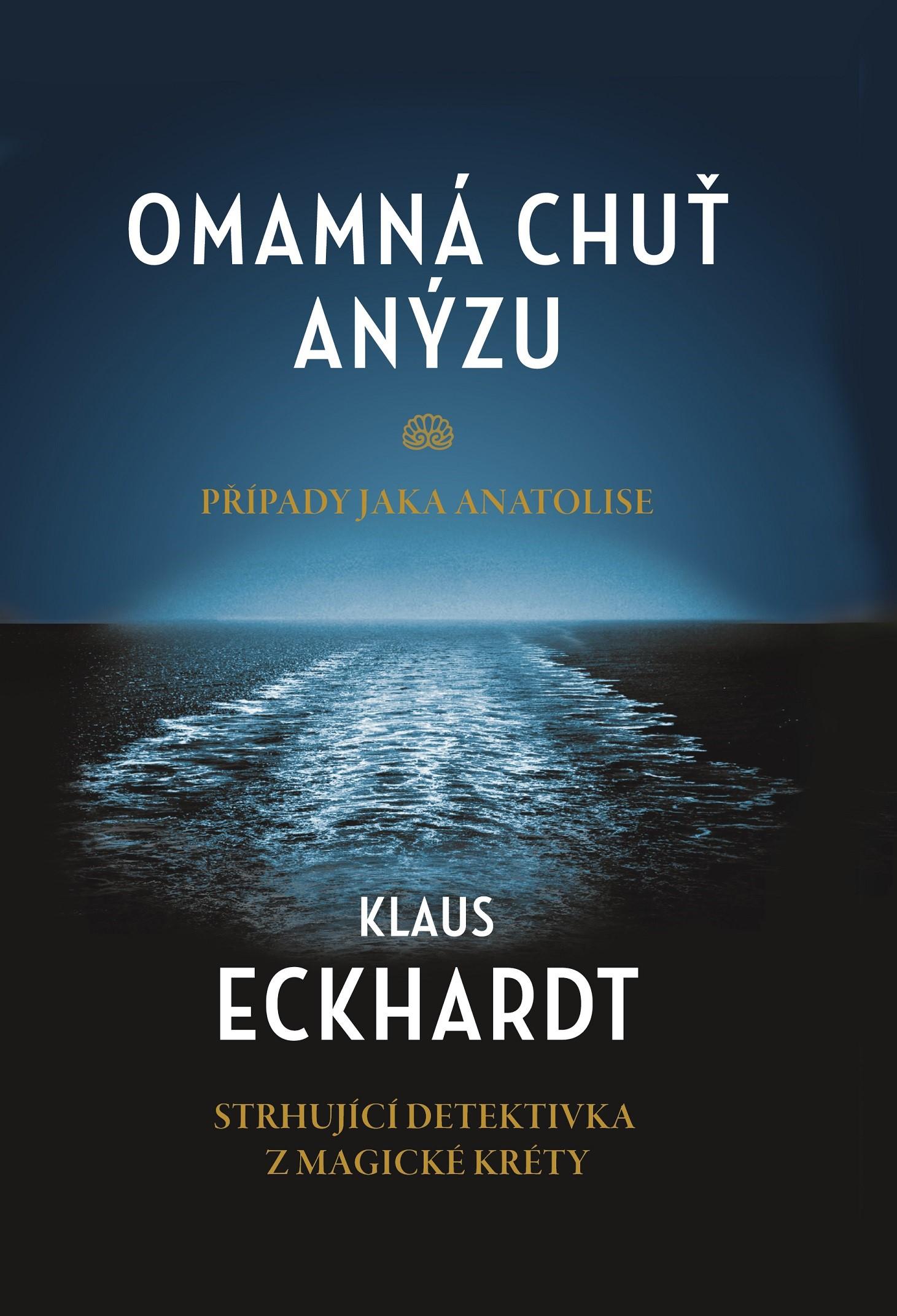 Omamná chuť anýzu | Klaus Eckhardt