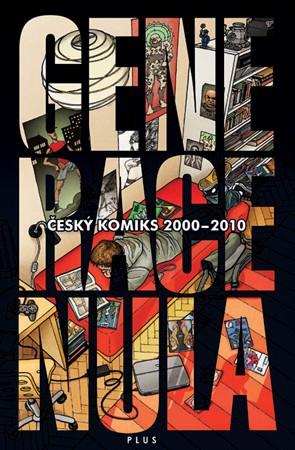 kolektiv – Generace 0 - almanach českého komiksu