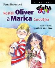 Rošťák Oliver a Marica čarodějka