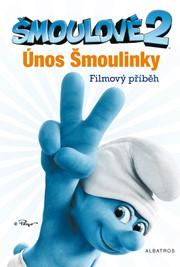 Šmoulové 2 - filmový příběh