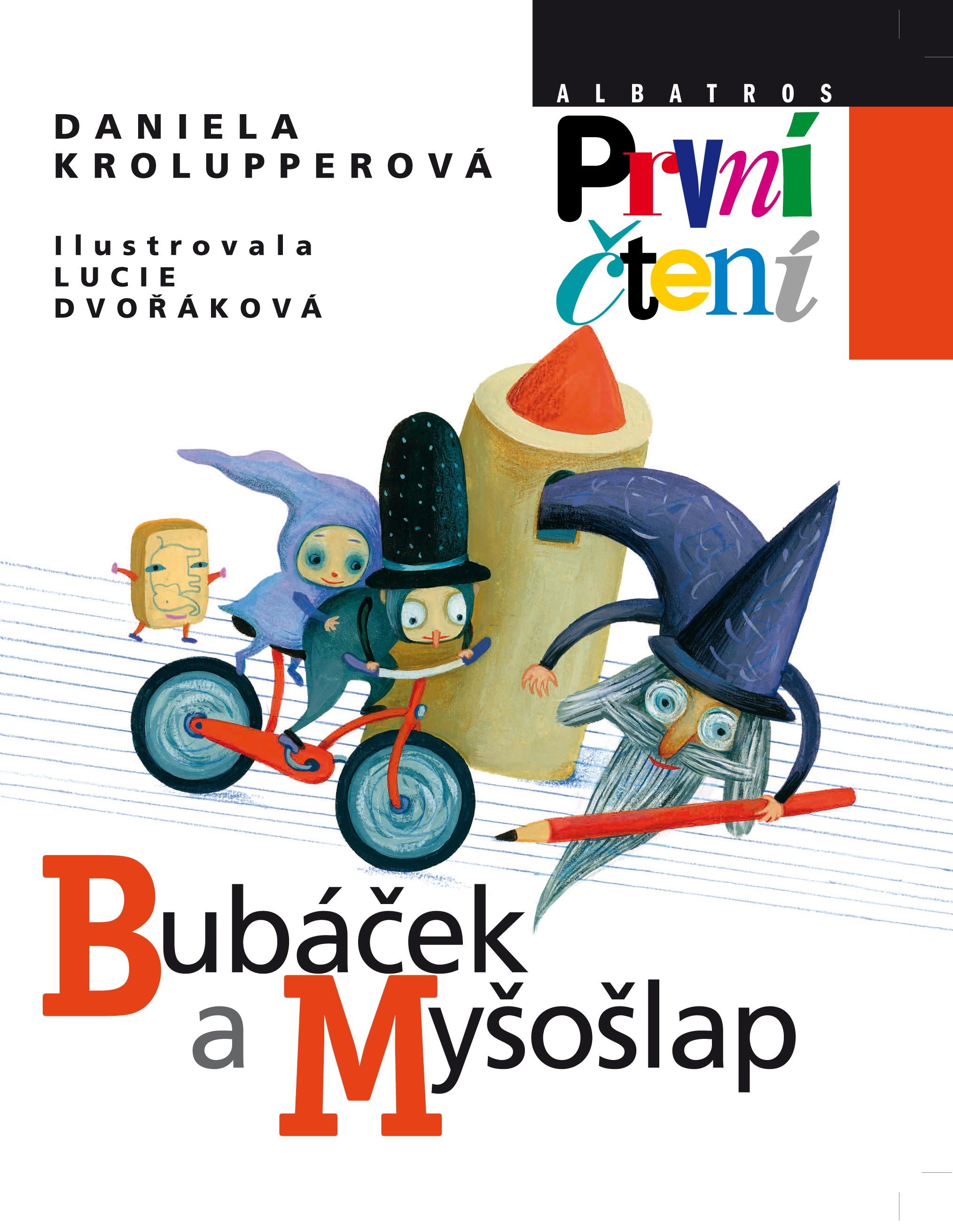 Bubáček a Myšošlap | Lucie Dvořáková, Daniela Krolupperová