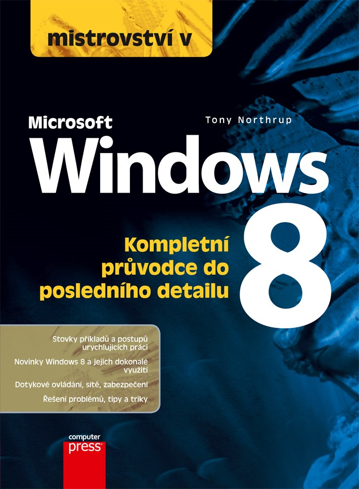Mistrovství v Microsoft Windows 8 | Tony Northrup