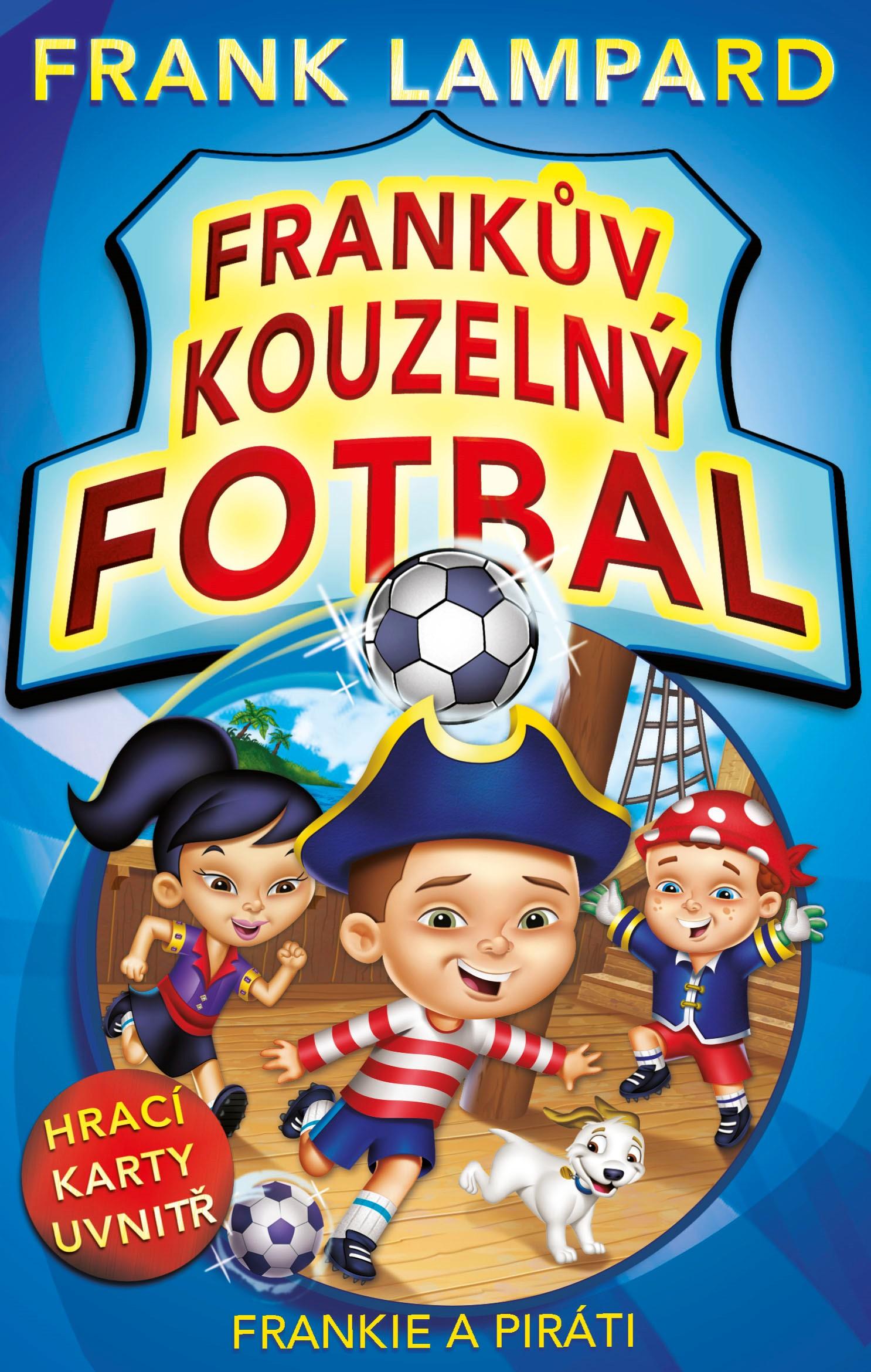 Frankův kouzelný fotbal - Frankie a piráti | Frank Lampard