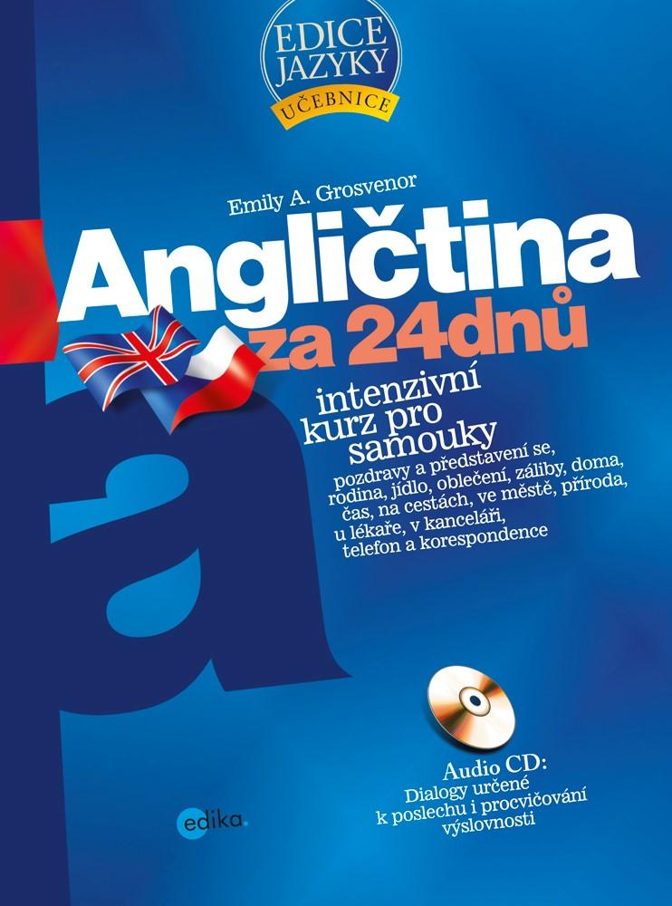 Angličtina za 24 dnů - Intenzivní kurz pro samouky |