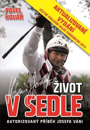 Josef Váňa: Život v sedle - aktualizované vydání 2013