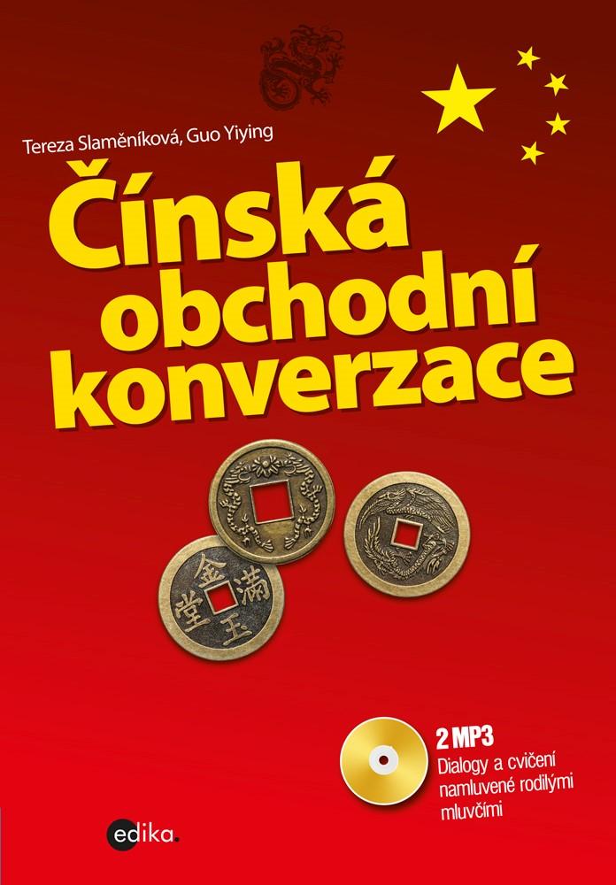 Čínská obchodní konverzace + CD mp3 | Tereza Slaměníková