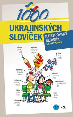 Halyna Myronova, Monika Ševečková, Olga Lytvynyuk, Oxana Gazdošová, Petr Kalina – 1000 ukrajinských slovíček