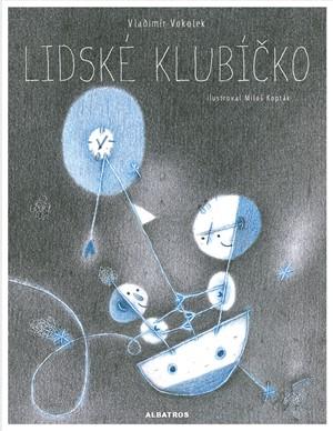 Vladimír Vokolek – Lidské klubíčko