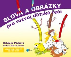 Bohdana Pávková – Slova a obrázky pro rozvoj dětské řeči