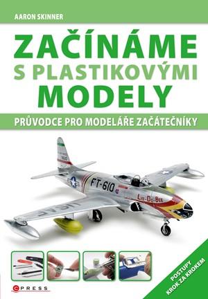 Začínáme s plastikovými modely | Aaron Skinner