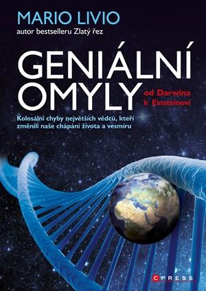 Geniální omyly - Od Darwina k Einsteinovi | Mario Livio