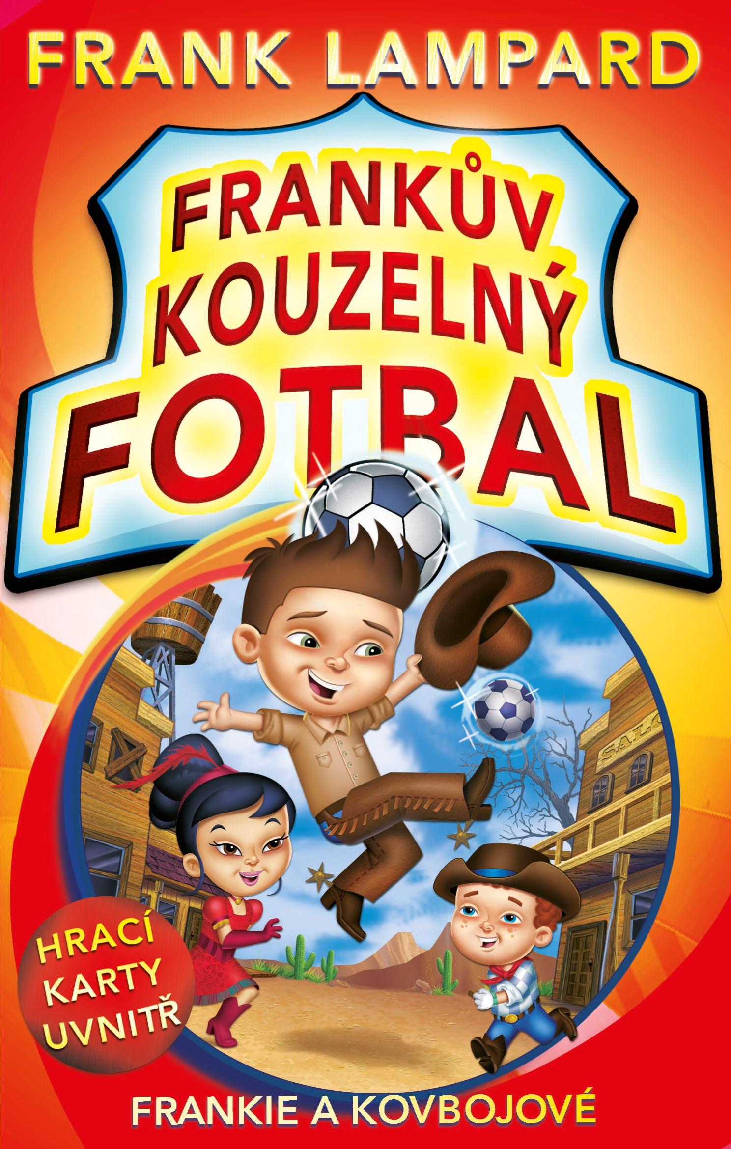 Frankův kouzelný fotbal 3 - Frankie a kovbojové | Frank Lampard
