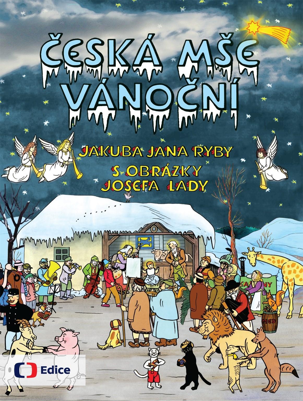 Česká mše vánoční | Jakub Jan Ryba, Josef Lada