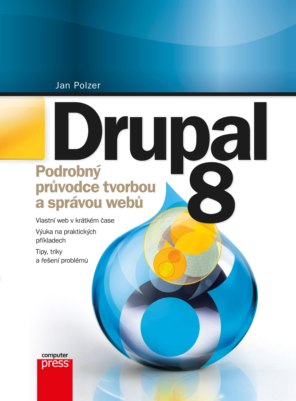 Drupal 8   Jan Polzer