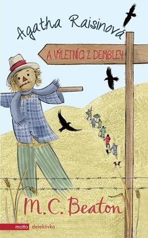Agatha Raisinová a výletníci z Dembley