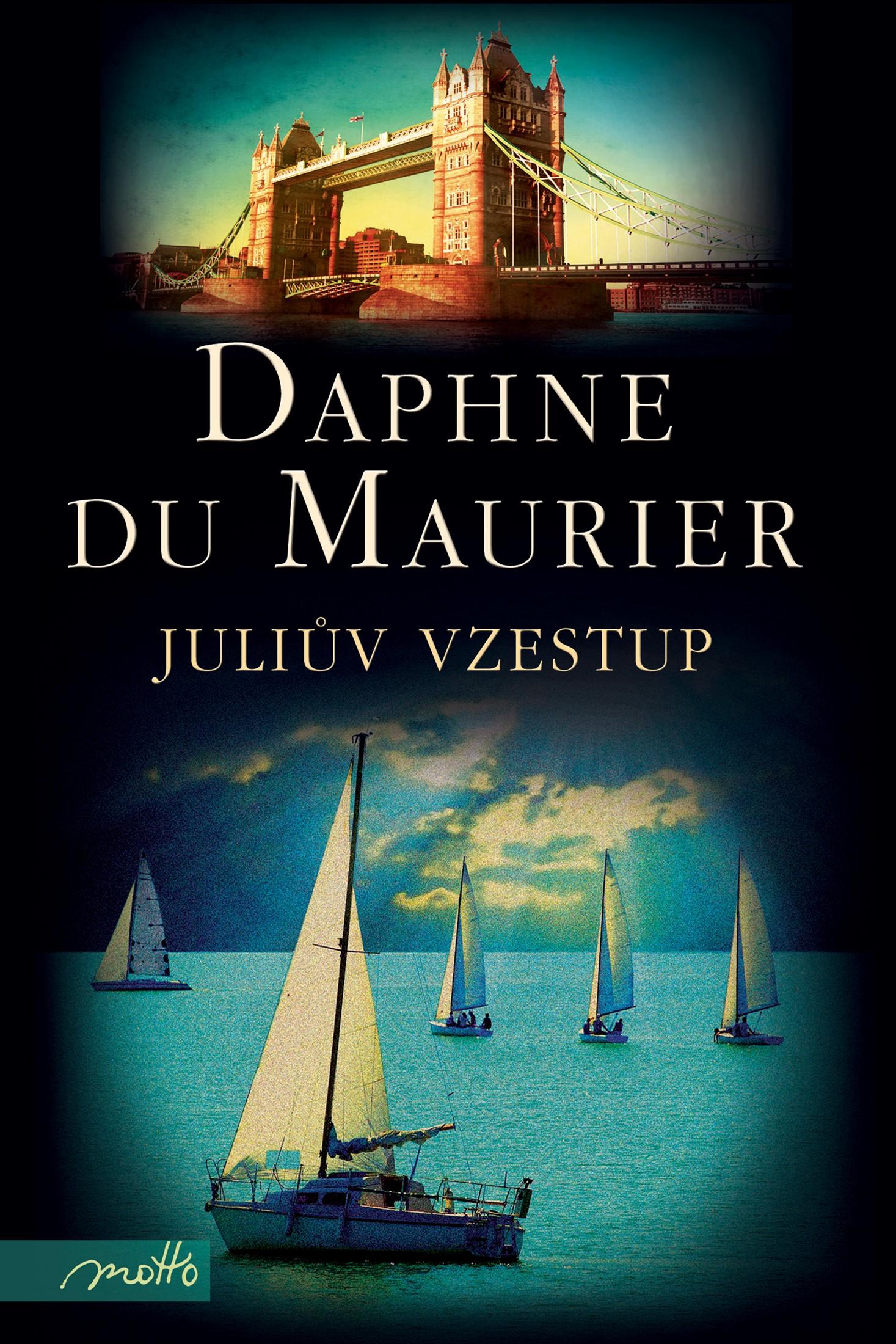 Juliův vzestup | Daphne du Maurier