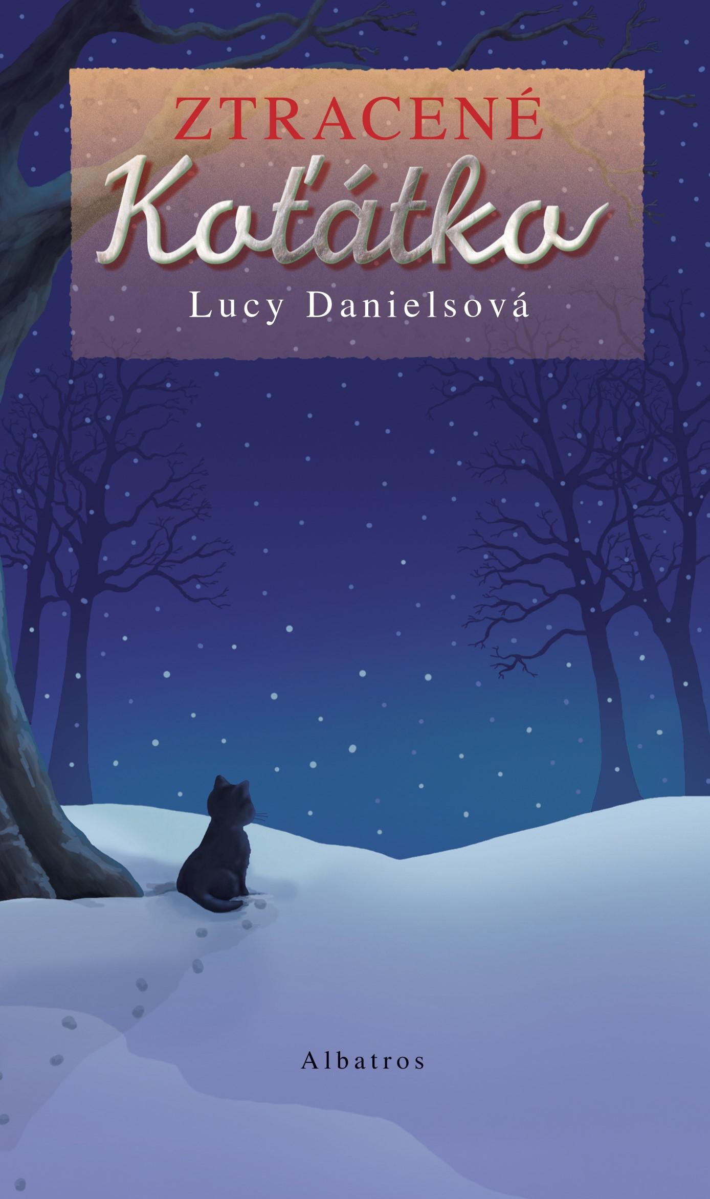 Ztracené koťátko | Lucy Danielsová, Alice Sinkner