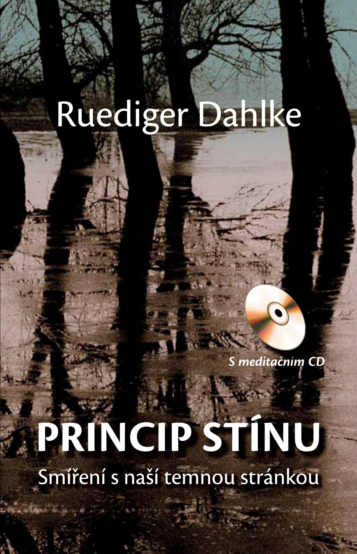 Princip stínu + CD   Ruediger Dahlke
