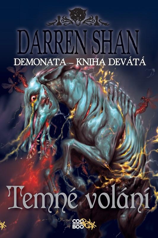 Demonata 9 - Temné volání | Darren Shan