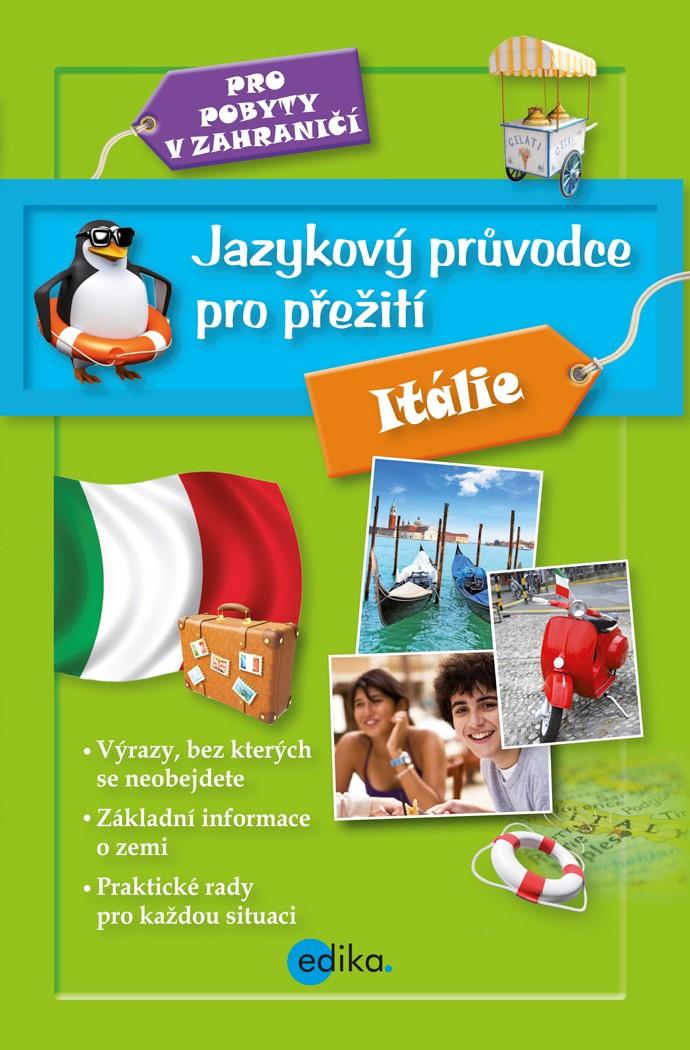 Jazykový průvodce pro přežití - Itálie   kolektiv