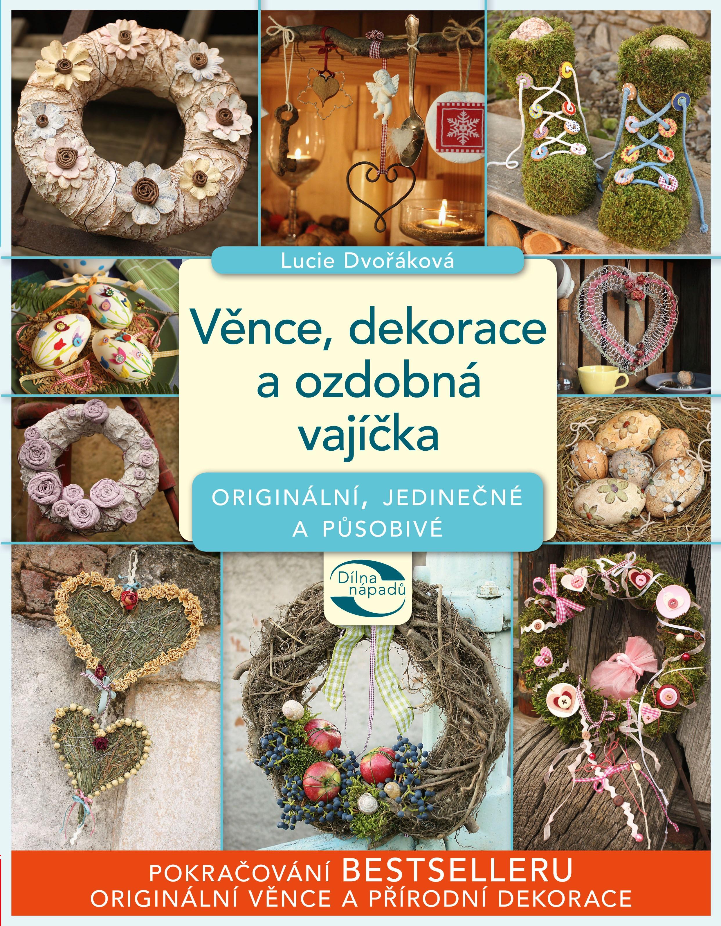 Věnce, dekorace a ozdobná vajíčka | Lucie Dvořáková