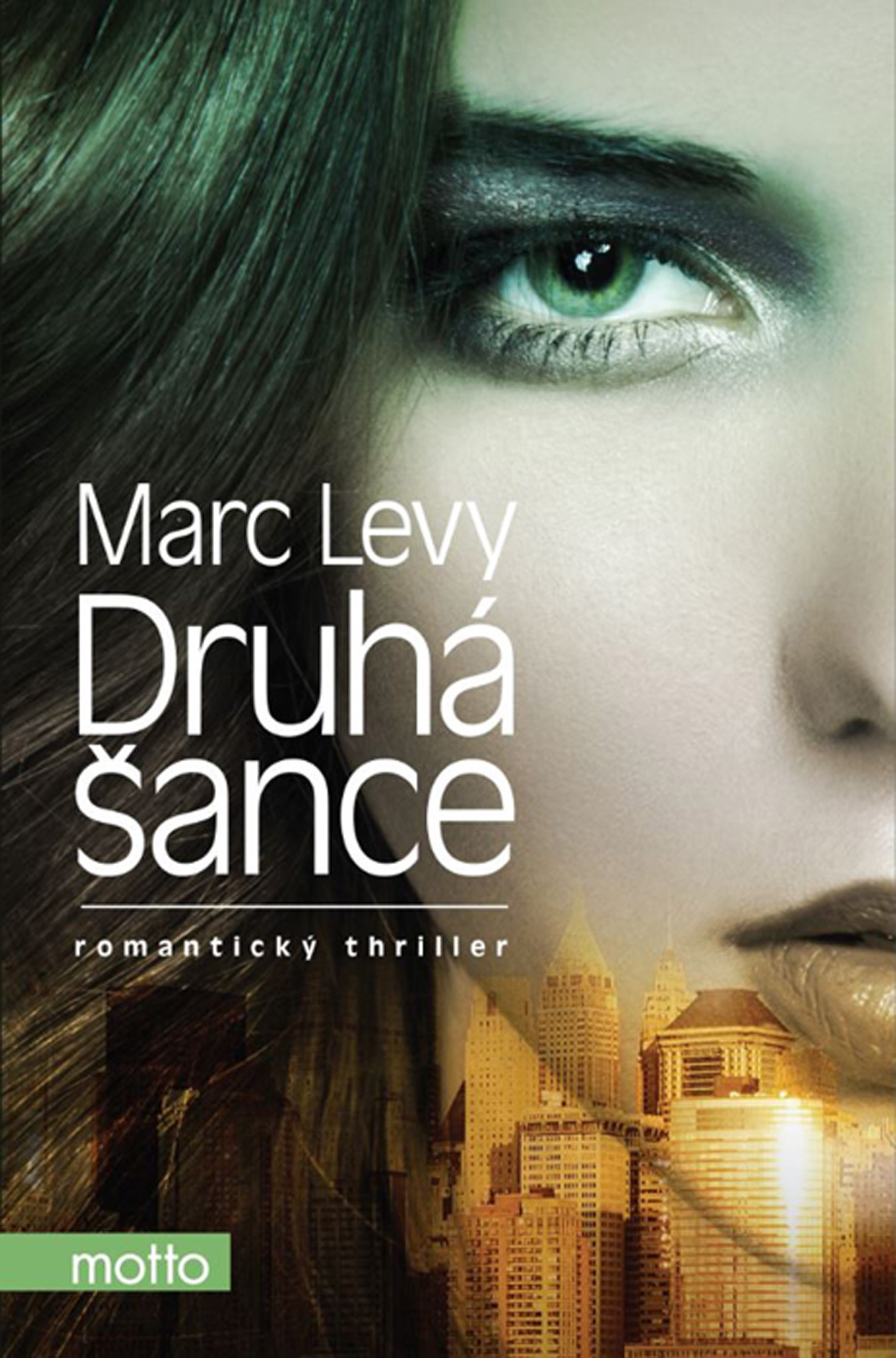 Druhá šance | Marc Levy
