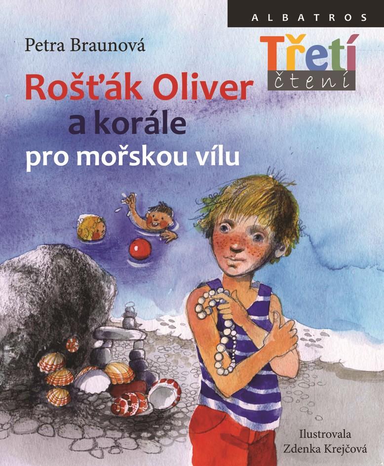 Rošťák Oliver a korále pro mořskou vílu