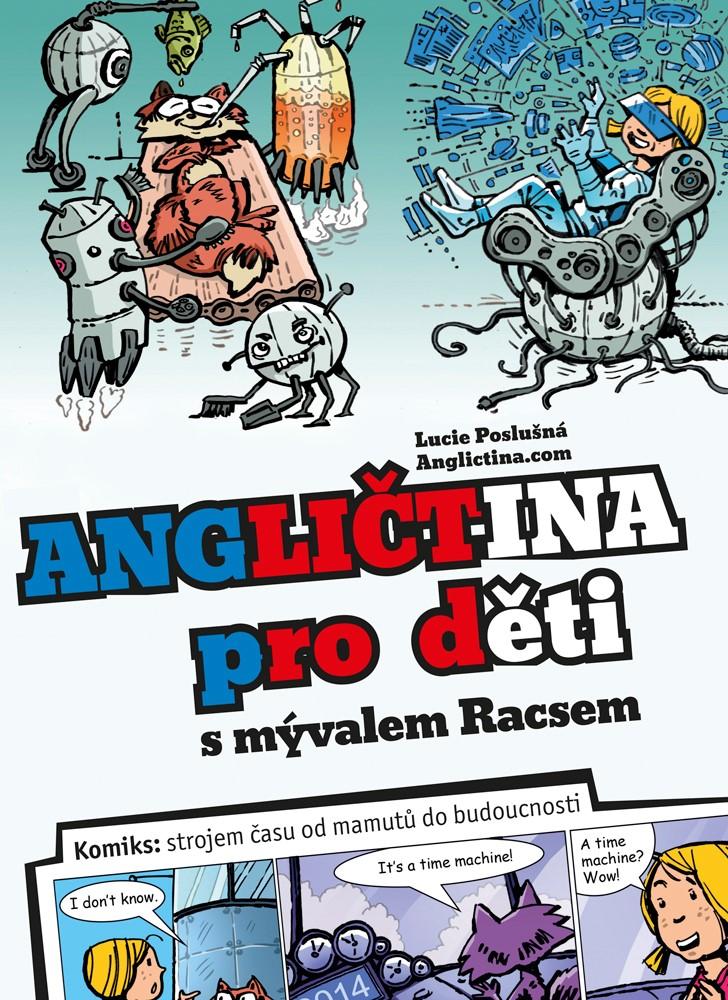 Angličtina pro děti s mývalem Racsem | Anglictina.com