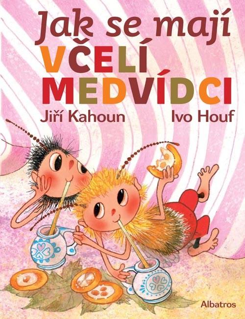 Jak se mají včelí medvídci | Jiří Kahoun, Ivo Houf