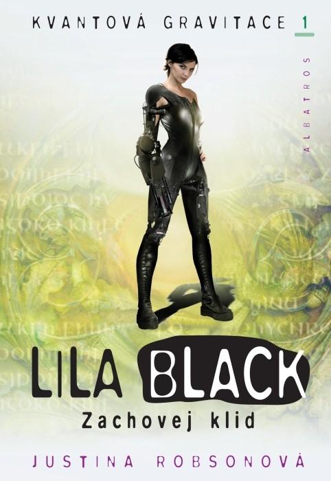 Lila Black - Zachovej klid