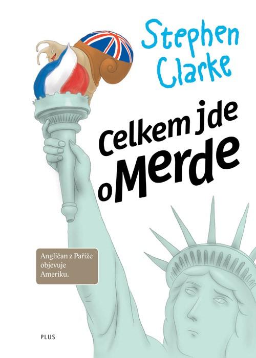 Celkem jde o Merde (3) | Stephen Clarke