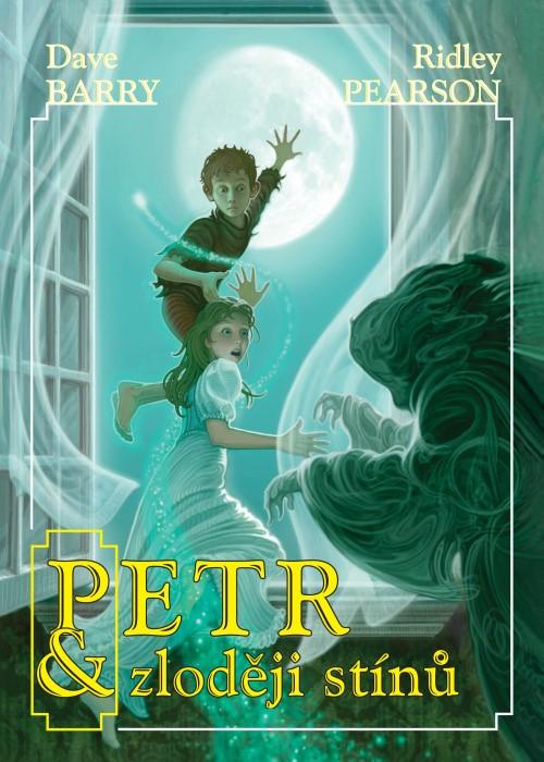 Petr a zloději stínů | Dave Barry, Ridley Pearson