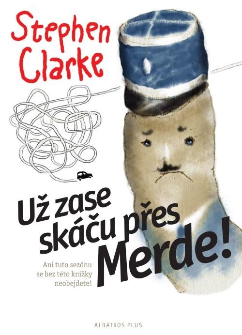 Už zase skáču přes Merde (2) | Stephen Clarke