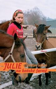 Julie na koňské farmě