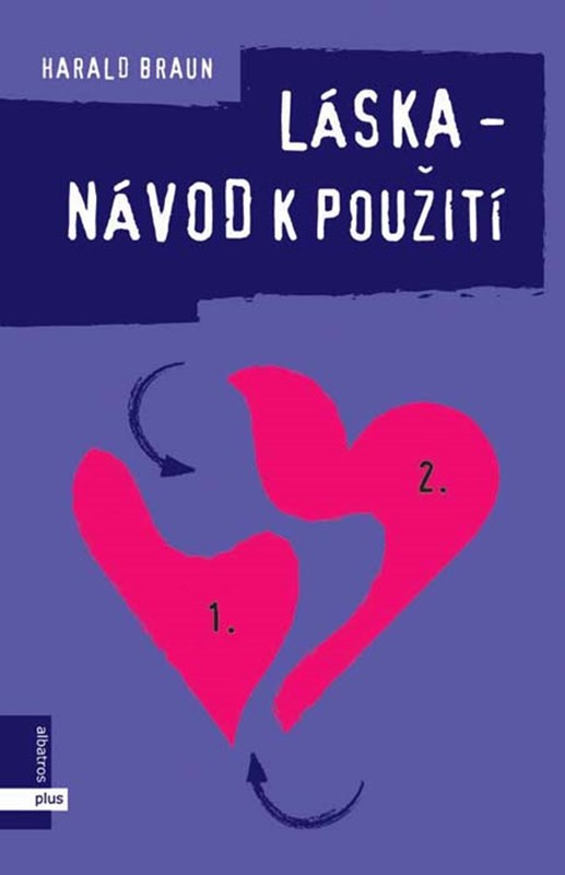 Láska - návod k použití | Harald Braun