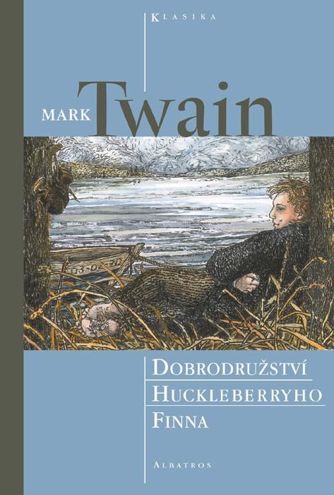 Dobrodružství Huckleberyho Finna | Jana Mertinová, Mark Twain