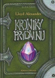 Kroniky Prydainu. Kniha druhá | Lloyd Alexander