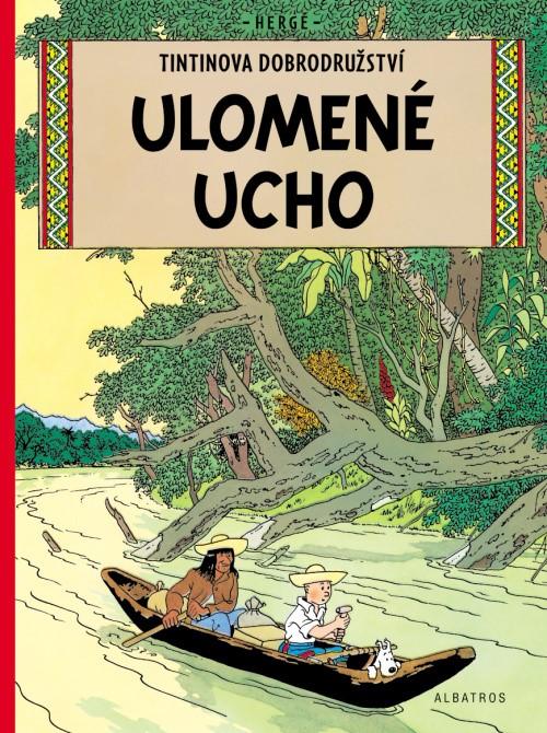 Tintin 6 - Ulomené ucho
