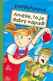 Amélie, to je dobrý nápad!
