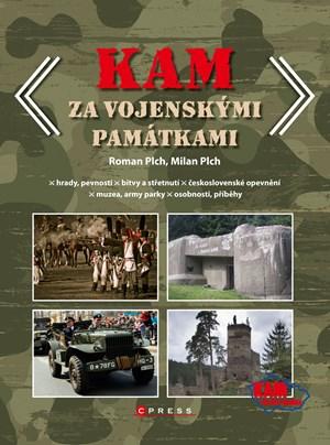 KAM za vojenskými památkami | Milan Plch, Roman Plch