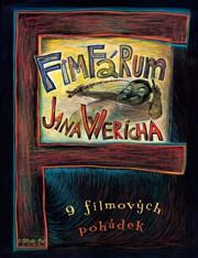 Fimfárum Jana Wericha - 9 filmových pohádek