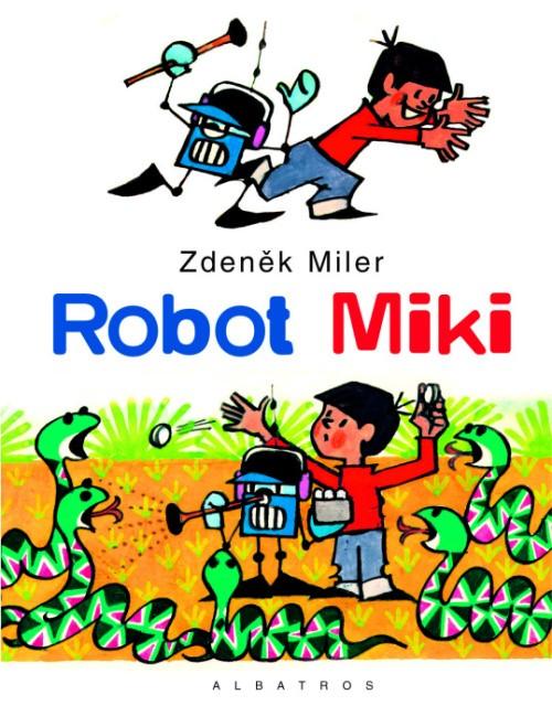 Robot MIKI | Zdeněk Miler
