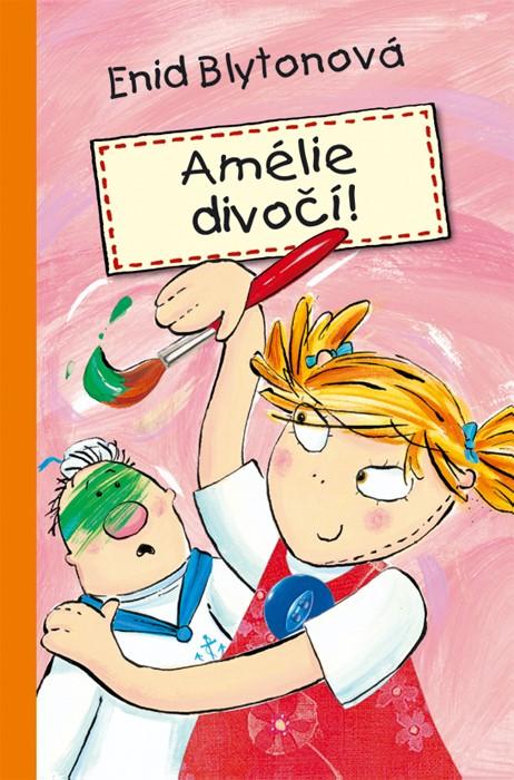 Amélie divočí!