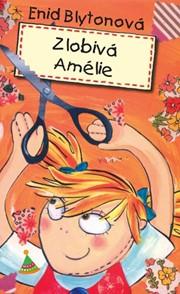 Zlobivá Amélie!