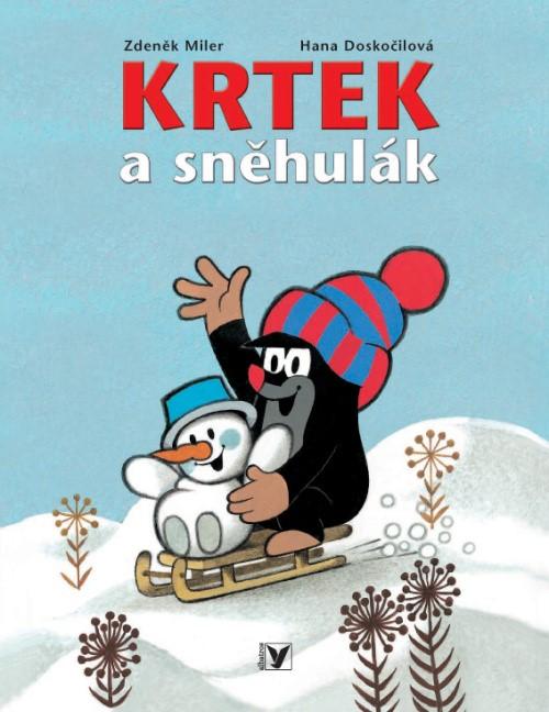 Krtek a sněhulák | Zdeněk Miler, Hana Doskočilová