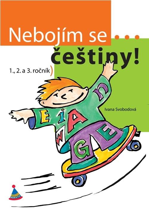 Nebojím se... češtiny! (1. - 3. ročník)