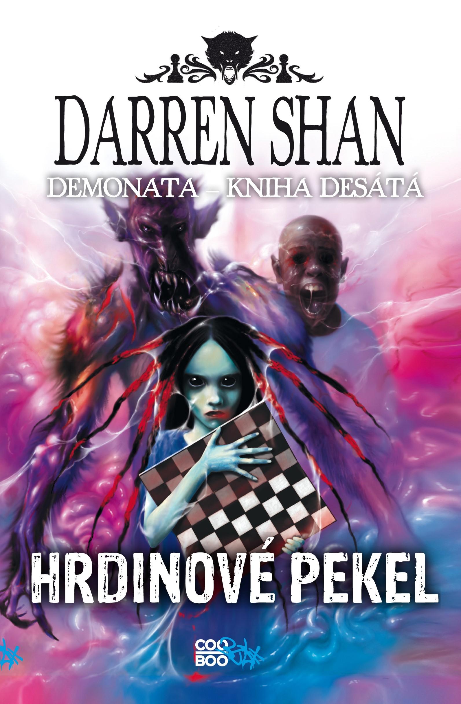 Demonata 10 - Hrdinové pekel | Darren Shan