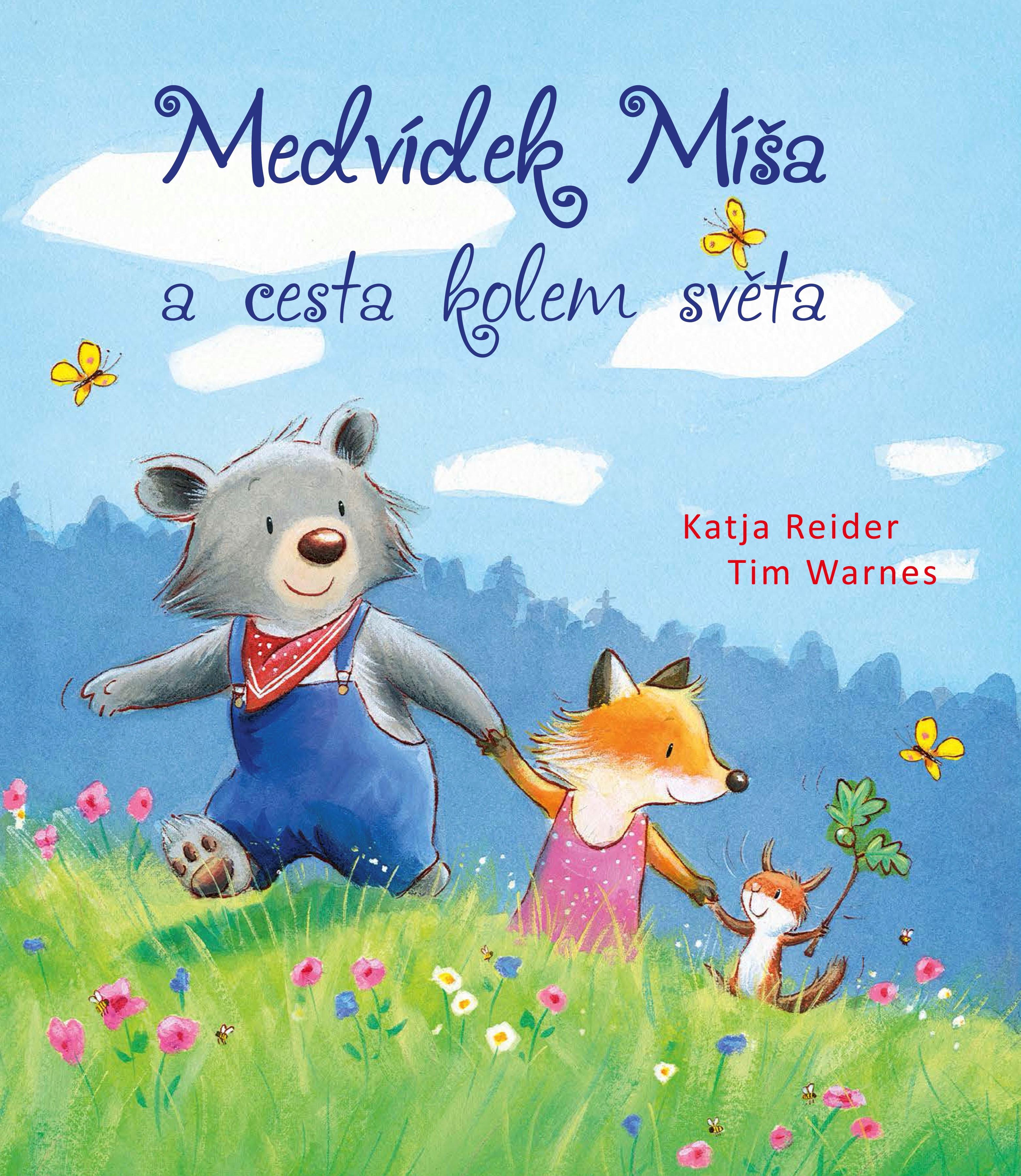 Medvídek Míša a cesta kolem světa | Katja Reiderová